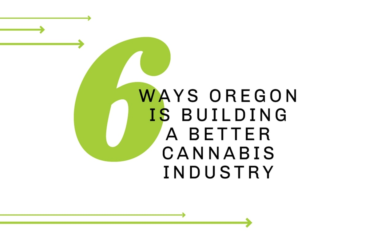 6 Ways Oregon is Building a Better Cannabis Industry - Willamette Week