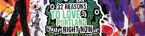 32 Reasons to love Portland (wesley Lapointe)